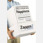 Delivering Happiness: A Path to Profits, Passion & Purpose, Tony Hsieh